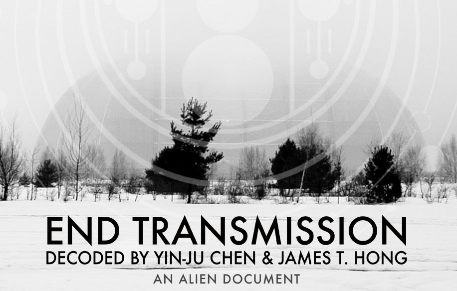 End Transmission | Yin-Ju Chen